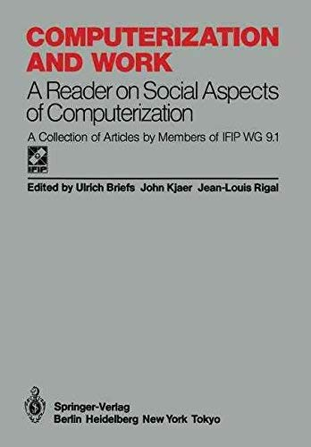 Computerization and Work: A Reader on Social: Briefs, Ulrich, Kjaer,