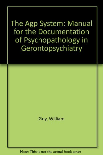 9780387154404: The Agp System: Manual for the Documentation of Psychopathology in Gerontopsychiatry (English and German Edition)