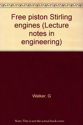 9780387154954: Free piston Stirling engines (Lecture notes in engineering)
