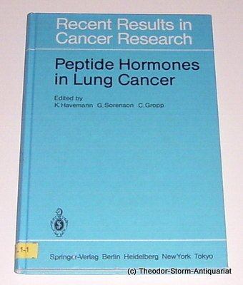 Recent Results in Cancer Research: Peptide Hormones in Lung Cancer.: HAVEMANN, K. ET AL