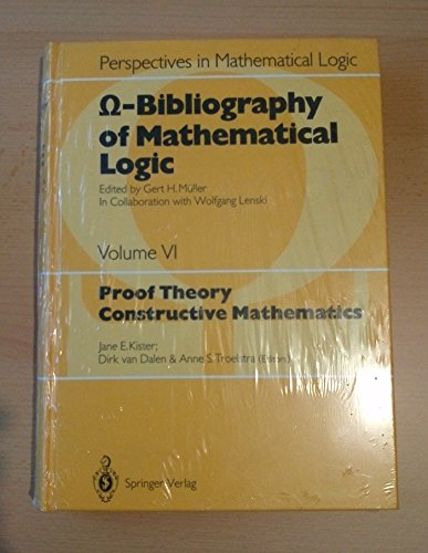 Proof Theory - Constructive Mathematics. Omega-Bibliography of: Kister, Jane E.,