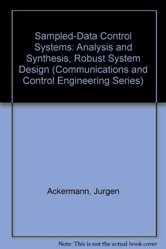 9780387156101: Sampled-Data Control Systems: Analysis and Synthesis, Robust System Design (Communications and Control Engineering Series)