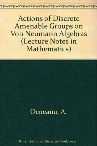 9780387156637: Actions of Discrete Amenable Groups on Von Neumann Algebras (Lecture Notes in Mathematics)