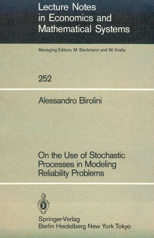 On the Use of Stochastic Processes in: Birolini, Alessandro