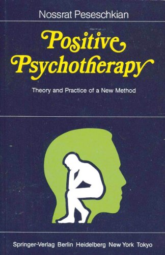 9780387157948: Positive Psychotherapy: Theory and Practice of a New Method