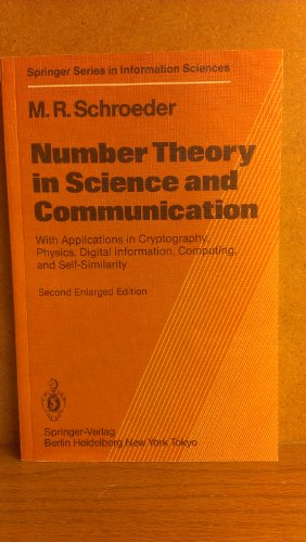 9780387158006: Number Theory in Science and Communication: With Applications in Cryptography, Physics, Digital Information, Computing, and Self-Similarity