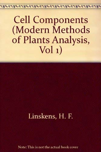 9780387158228: Cell Components (Modern Methods of Plants Analysis, Vol 1)