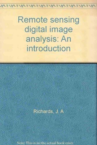 9780387160078: Remote sensing digital image analysis: An introduction