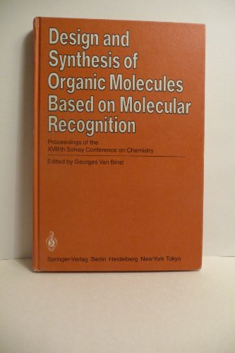 9780387161235: Design and Synthesis of Organic Molecules Based on Molecular Recognition