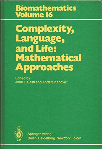 Complexity, Language and Life: Mathematical Approaches