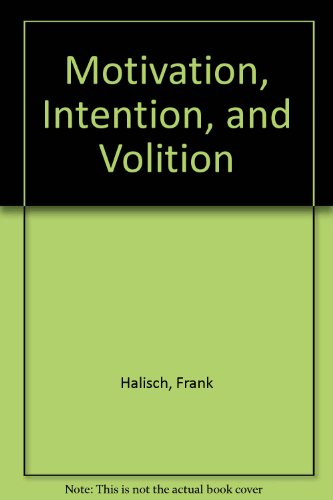 9780387161914: Motivation, Intention, and Volition