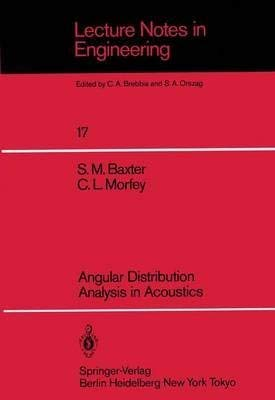 Angular Distribution: Analysis in Acoustics (Lecture Notes: Morfey, Christopher L.,