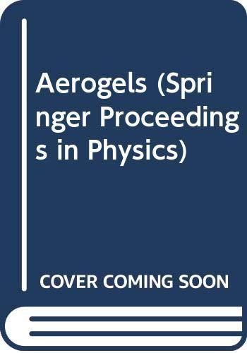 9780387162560: Aerogels (Springer Proceedings in Physics)