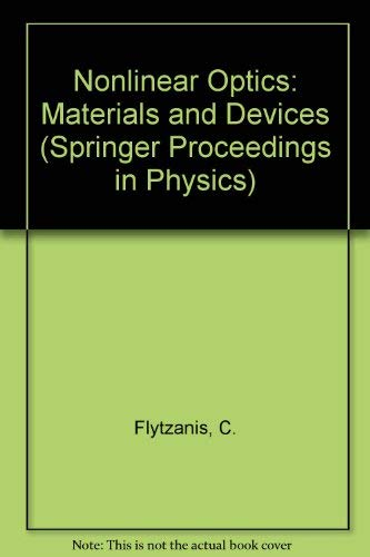 9780387162607: Nonlinear Optics: Materials and Devices (Springer Proceedings in Physics)