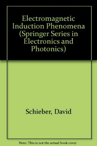 9780387162669: Electromagnetic Induction Phenomena (SPRINGER SERIES IN ELECTRONICS AND PHOTONICS)