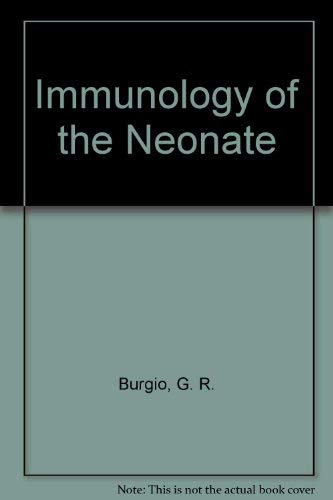 9780387163390: Immunology of the Neonate