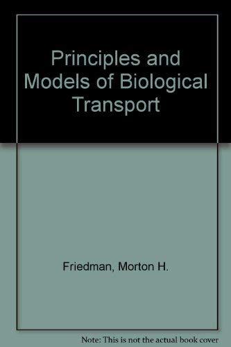 9780387163703: Principles and Models of Biological Transport