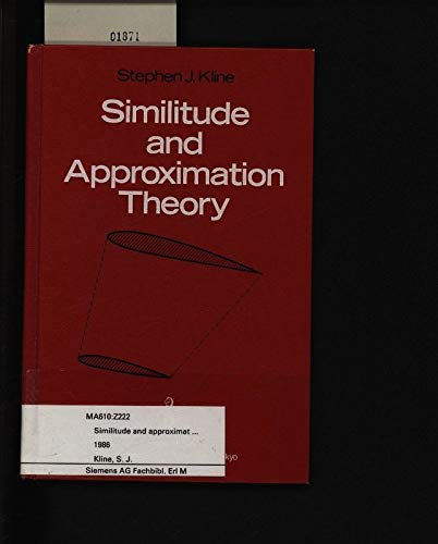 Similitude and Approximation Theory: Kline, S. J.