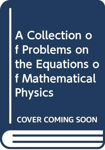 9780387166476: A Collection of Problems on the Equations of Mathematical Physics