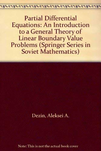 Partial Differential Equations: An Introduction to a: Dezin, Aleksei A.