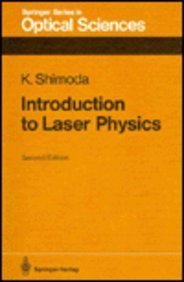 9780387167138: Introduction to Laser Physics (Springer Series in Optical Sciences)