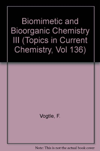 9780387167244: Biomimetic and Bioorganic Chemistry III (Topics in Current Chemistry, Vol 136)