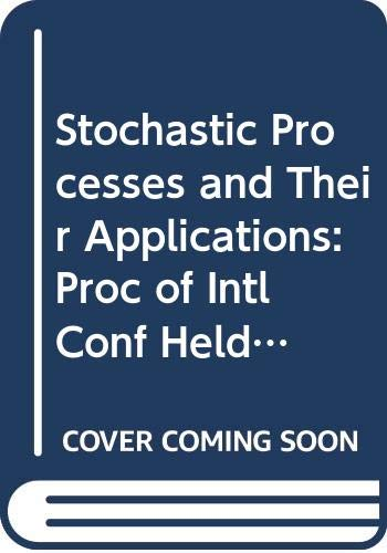 Stochastic Processes and Their Applications: Proc of