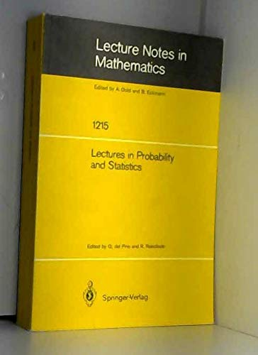9780387168227: Lectures in Probability and Statistics: Lectures Given at the Winter School in Probability and Statistics Held in Santiago de Chile (Lecture Notes in Mathematics 1215)