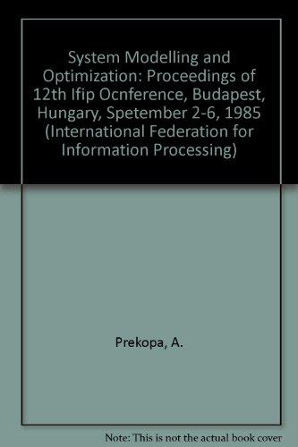System Modelling and Optimization: Proceedings of 12th: Prekopa, A., Szelezsan,