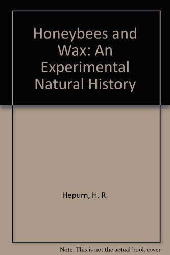 9780387169187: Honeybees and Wax: An Experimental Natural History