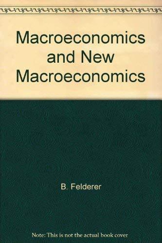 9780387169613: Macroeconomics and new macroeconomics