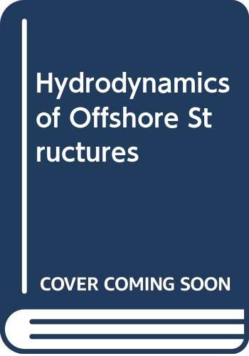 9780387173191: Hydrodynamics of Offshore Structures