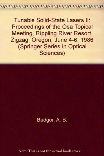9780387173207: Tunable Solid-State Lasers II: Proceedings of the Osa Topical Meeting, Rippling River Resort, Zigzag, Oregon, June 4-6, 1986 (Springer Series in Optical Sciences)