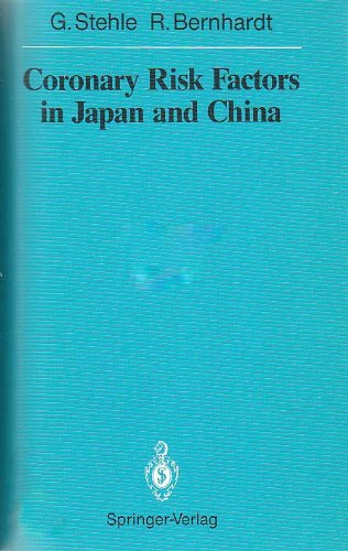 Coronary Risk Factors in Japan and China: G. Stehle, R.