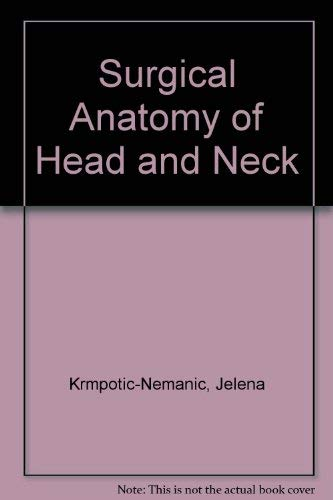 9780387174143 Surgical Anatomy Of Head And Neck Abebooks Jelena