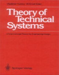 Theory of Technical Systems: A Total Concept: Hubka, Vladimir, Eder,