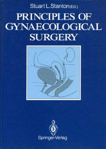 9780387174853: Principles of Gynaecological Surgery