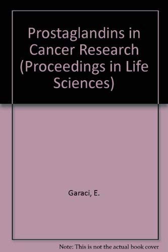 9780387175485: Prostaglandins in Cancer Research (Proceedings in Life Sciences)