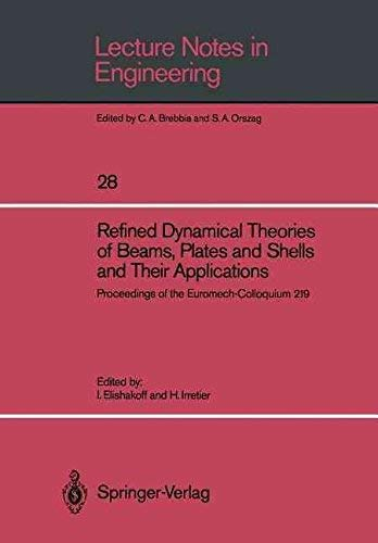 Refined Dynamical Theories of Beams, Plates and: Elishakoff, I.