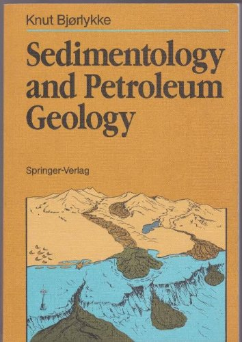 9780387176918: Sedimentology and Petroleum Geology