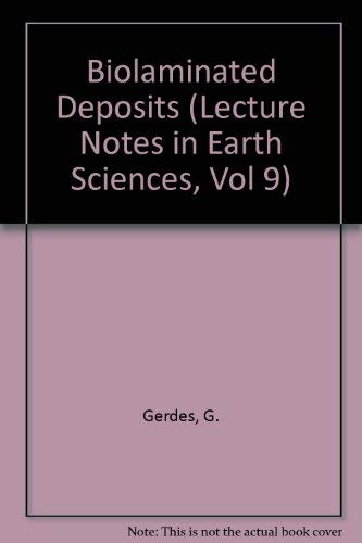 9780387179377: Biolaminated Deposits (Lecture Notes in Earth Sciences, Vol 9)