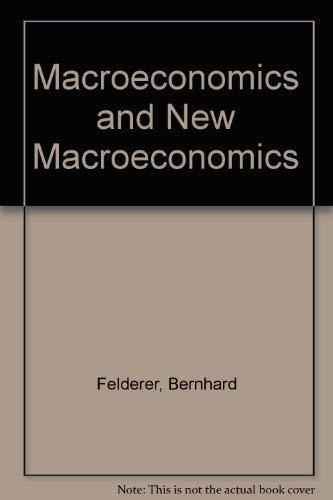 9780387180045: Macroeconomics and New Macroeconomics