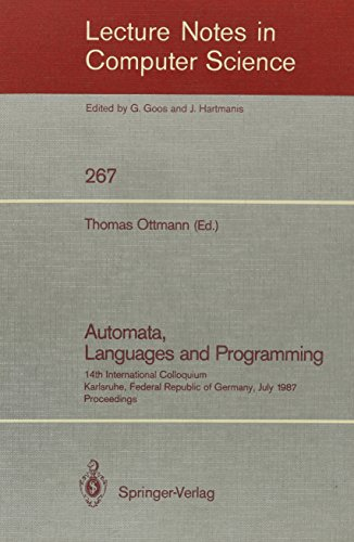 Automata, Languages, and Programming: 14th International Colloquium, Karlsruhe, Federal Republic of...