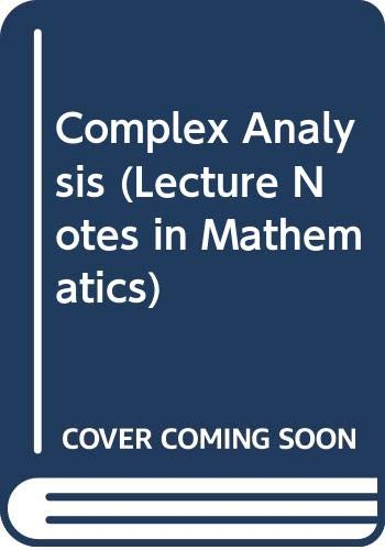 9780387180946: Complex Analysis (Lecture Notes in Mathematics)