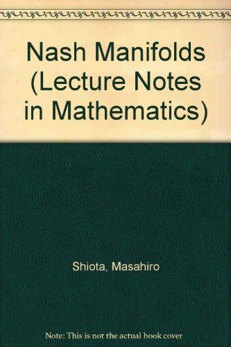 9780387181028: Nash Manifolds