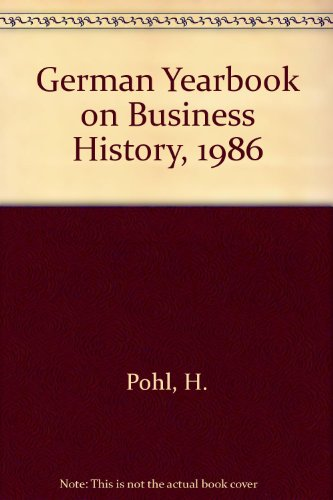 German Yearbook on Business History, 1986: Pohl, H.