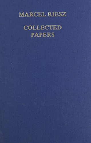 Marcel Riesz Collected Papers (French Edition) (0387181156) by Riesz, Marcel; Garding, Lars; Hormander, Lars