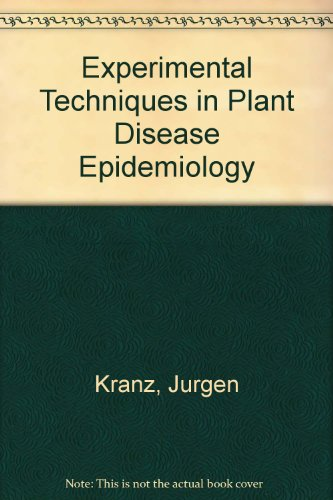 9780387181288: Experimental Techniques in Plant Disease Epidemiology