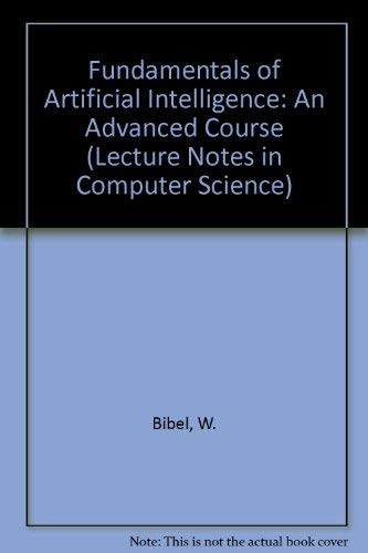9780387182650: Fundamentals of Artificial Intelligence: An Advanced Course (Lecture Notes in Computer Science)