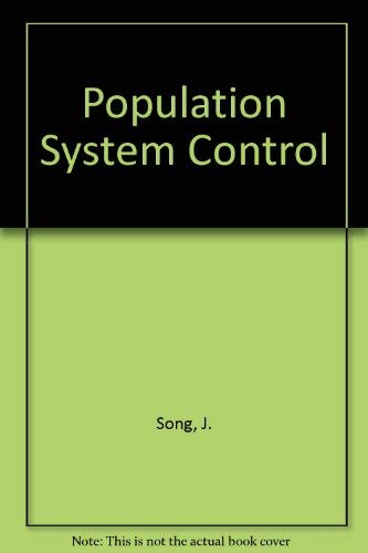 Population System Control: Jian, Song and